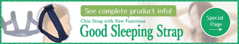 GOOD SLEEPING STRAP Special Page
